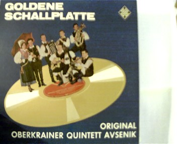 Oberkreiner Quintett Avesenik: Goldene Schallplatte, selten,