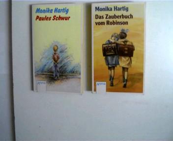 2 Kinder/Jugendbücher von Monika Hartig aus der Arena Reihe ------------- 1. Paules Schwur (Band 1687), ------------ 2. Das Zauberbuch vom Robinson (Band 1623), , Konvolut Bücherpaket, Paperback,
