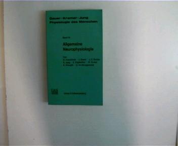 Allgemeine Neurophysiologie - Band 10, Physiologie des Menschen, Paperback,
