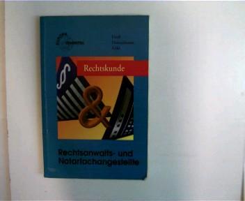 Rechtskunde für Rechtsanwalts- und Notarfachangestellte, Europa-Fachbuchreihe für rechtliche Bildung - Nr. 99014, 1. Aufl., Paperback,