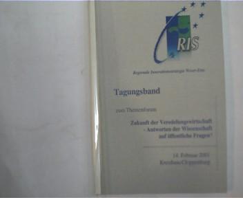 Tagungsband zum Themenforum - Zukunft der Veredelungswirtschaft - Antworten der Wissenschaft auf öffentliche Fragen? 14. Februar 2001 Kreishaus Cloppenburg, Thermobindemappe