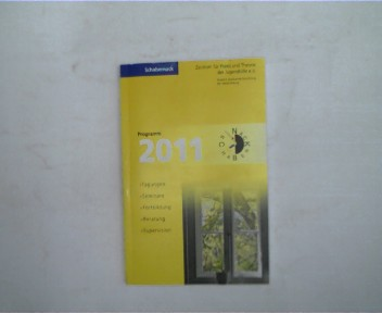 Schabernack - Zentrum für Praxis und Theorie der Jugendhilfe e.V., Programm 2011, Tagungen, Seminare, Fortbildung, Beratung, Supervision,