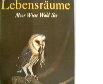 Robiller, Franz: Lebensräume : Moor, Wiese, Wald, See. 3. Aufl., 41. - 50. Tsd.,