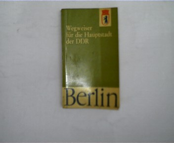Wegweiser für die Hauptstadt der DDR, Berlin, Paperback, wohl 1. Auflage,