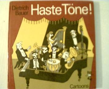 Haste Töne! : Cartoons. 1. Aufl., Hardcover,