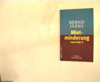 Mietminderung : von A bis Z ; [aktuelle Rechtsprechung], Goldmann ; 16468 : Mosaik, Orig.-Ausg. Paperback,