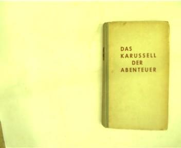Das Karussel der Abenteuer, 2. Suflage, graue Halbleinwand,