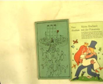 2 Bücher eines wenig bekannten DDR-Autoren: 1. Meine Hochzeit mit der Prinzessin; 2. Die Schüsse der Arche Noah; , Konvolut Bücherpaket, verschiedene Einbände,