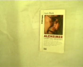 Alzheimer - Gegen das Vergessen, 1. Auflage,