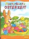Kunterbunte Osterzeit,