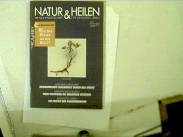 Autorenkollektiv: Natur & Heilen, 5/2003, Die Monatszeitschrift für gesundes Leben,