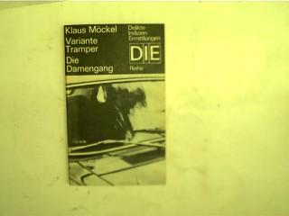 Variante Tramper - Die Damengang, us der DDR - Taschenbuch - Krimireihe: DIE = Delikte, Indizien, Ermittlungen; 1. Auflage,