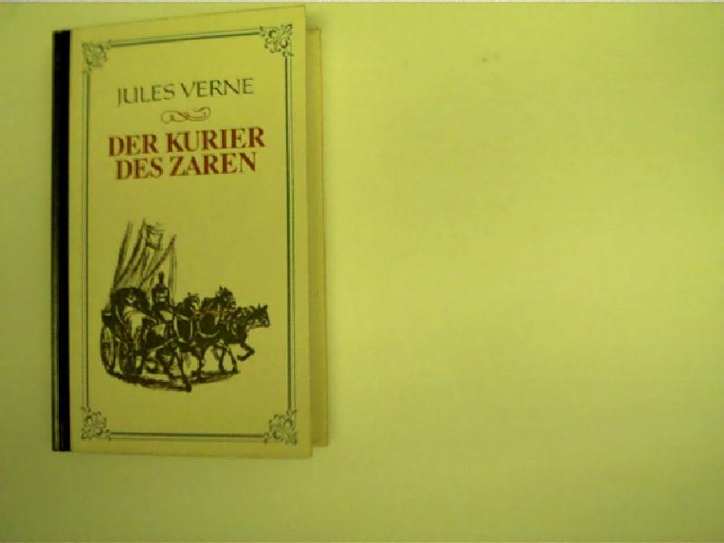 Verne, Jules: Der Kurier des Zaren,
