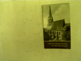 Gustav-Adolf-Stätten in und bei Lützen, 1. Auflage,
