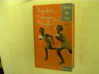 Die Kinder am Ende der Straße, Roman, 1. Auflage,