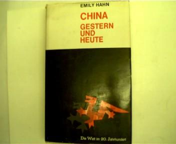 CHINA - Gestern und Heute, Die Welt im 20. Jahrhundert,