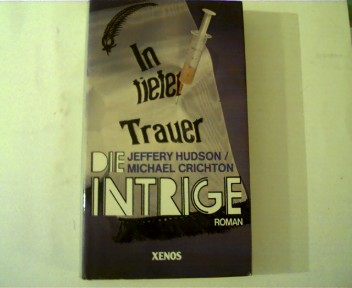 Die Intrige, Roman,