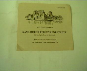 Leseprobe Gang durch versunkene Städte von Siegfried Oertwig,