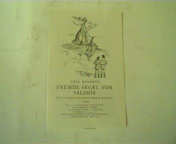 Leseprobe Fremde Segel vor Salamis von Geza Hegedüs,
