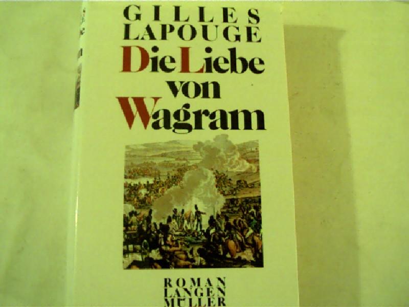 Die Liebe von Wagram,