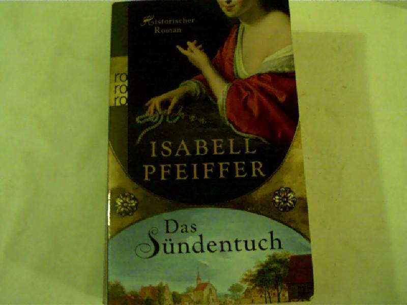 Das Sündentuch, Historischer Roman,