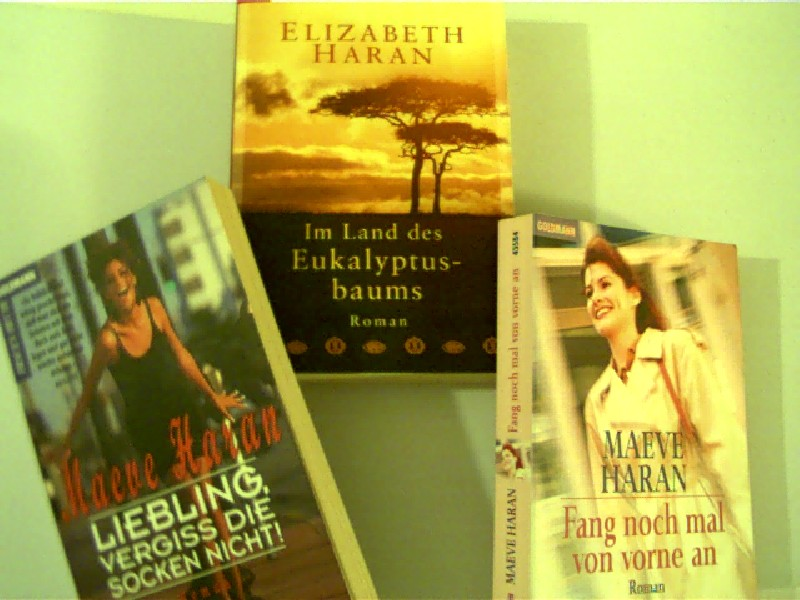 Sammlung / Bücherpaket / Konvolut Bücher, 2 Bücher von Maeve Haran, 1 Buch von Elizabeth Haran, 1. Liebling, vergiss die Socken nicht!, 2. Fang noch mal von vorne an, 3. Im Land des Eukalyptusbaums,