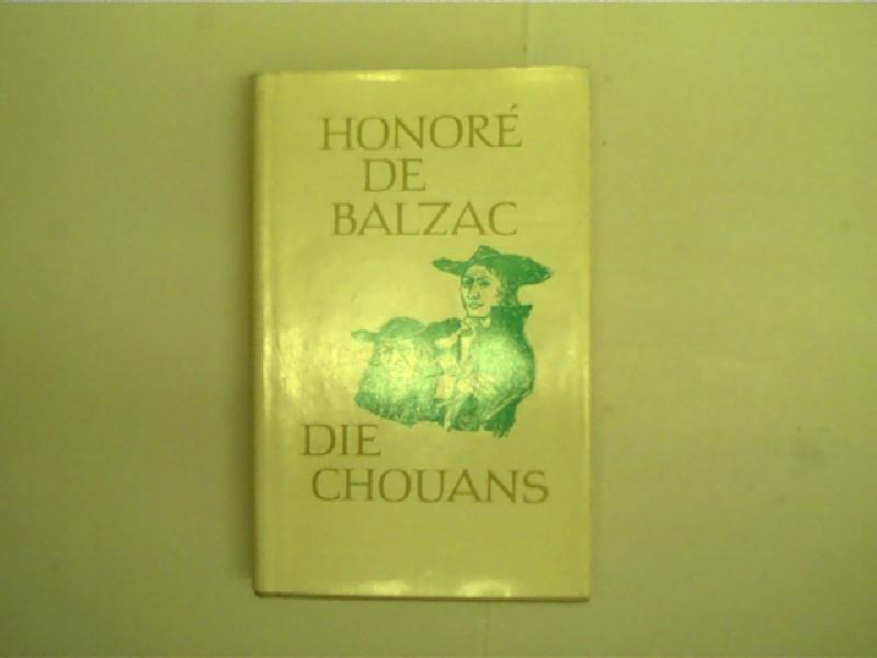 Balzac, Honoré de: Die Chouans oder die Bretagne im jahre 1799, Roman, 2. Auflage,