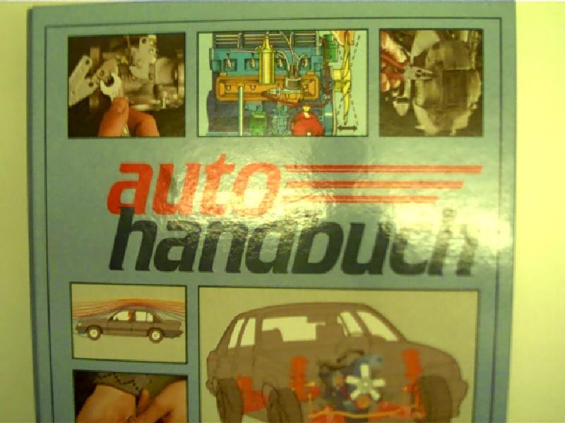 Autohandbuch von A - Z - Band 3, Gruppe 3 - Praktisches Grundwissen,