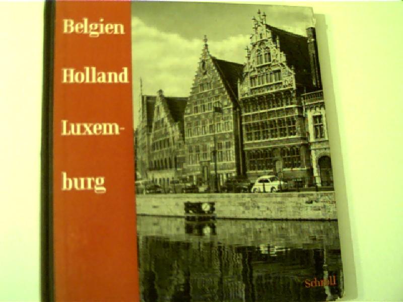 Belgien, Holland und Luxemburg, Altes Land und alte Städte,