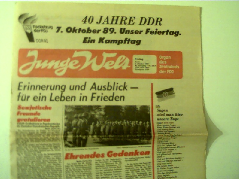 Junge Welt - 6. Oktober 1989, 43. Jahrgang, Nr. 236A - 40 Jahre DDR 7. Oktober 1989, Organ des Zentralrats der FDJ, Titelseite: 40 Jahre DDR - 7. Oktober 1989,