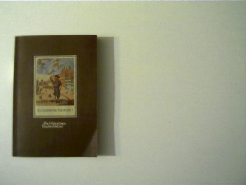 Maurenbrecher, C.P.: Europäische Kaufrufe I, Straßenhändler in graphischen Darstellungen Mitteleuropa, England, Rußland, Die bibliophilen Taschenbücher - Band 163,