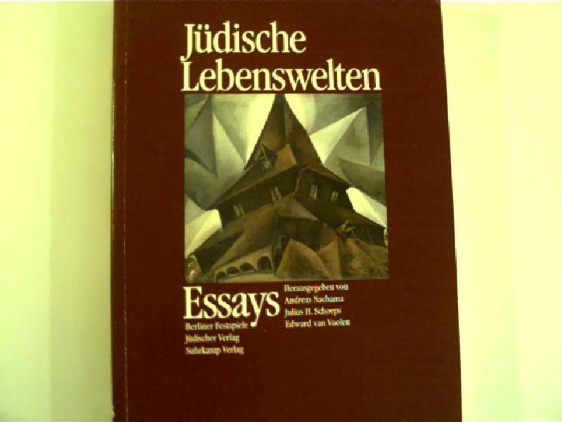 Jüdische Lebenswelten, Essays,