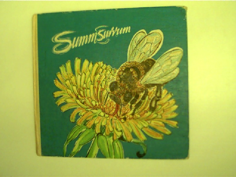 Summsurrum, Aus dem Leben der Honigbiene, 7. Auflage,