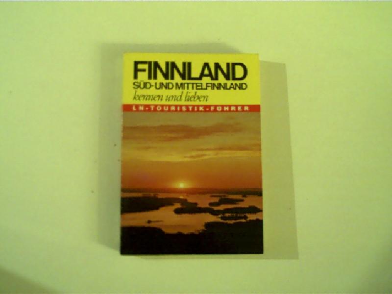Finnland - Süd- und Mittelfinnland - kennen und lieben, Süd- und Mittelfinnland mit Vorschlägen für einen Helsinki-Aufenthalt,