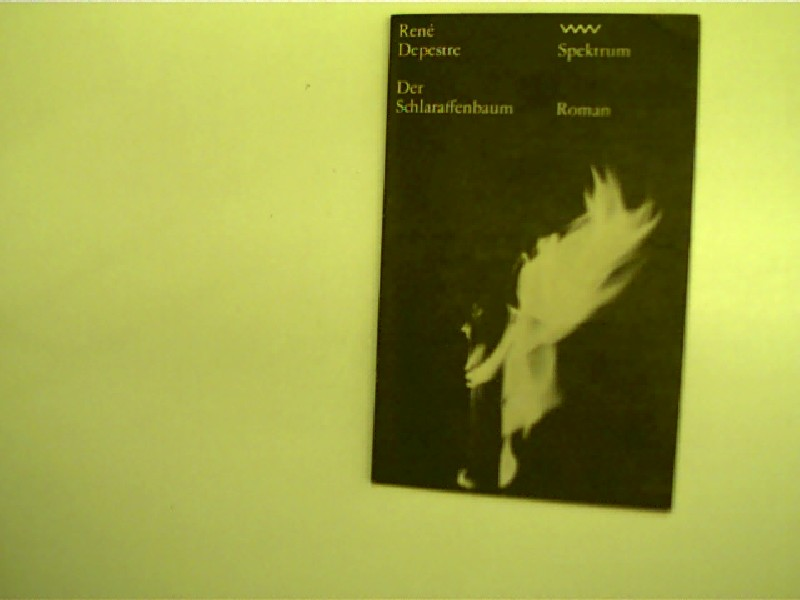 Der Schlaraffenbaum, Roman, 1. Auflage,