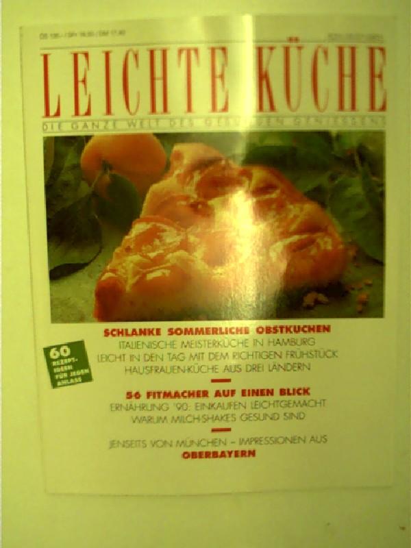 Schlanke sommerliche Obstkuchen und mehr ...; Leichte Küche 1/1992 - Die ganze Welt des gesunden Geniessens, 1. Ausgabe,