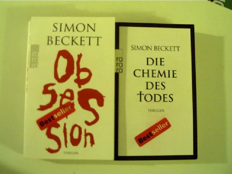 2x Simon Beckett = 1. Obsession + 2. Die Chemie des Todes, 4. und 18. Auflage,