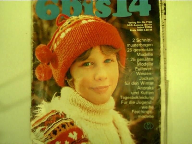 6 bis 14, Sonderheft der Saison, 11/79, Originalausgabe,