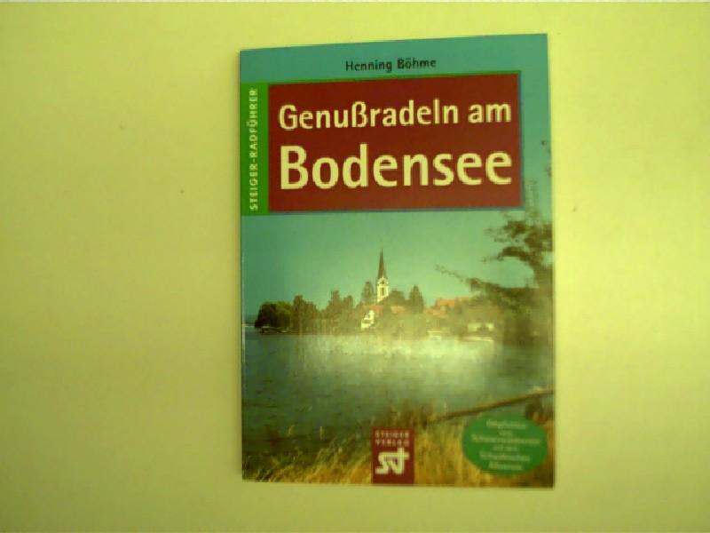 Genußradeln am Bodensee, 2. Auflage,