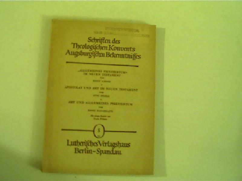 """Schriften des theologischen Konvents augsburgischen Bekenntnisses, Heft 5, """"Allgemeines Priesterturm"""" im neuen Testament, Heft 5, 1. Auflage,"""