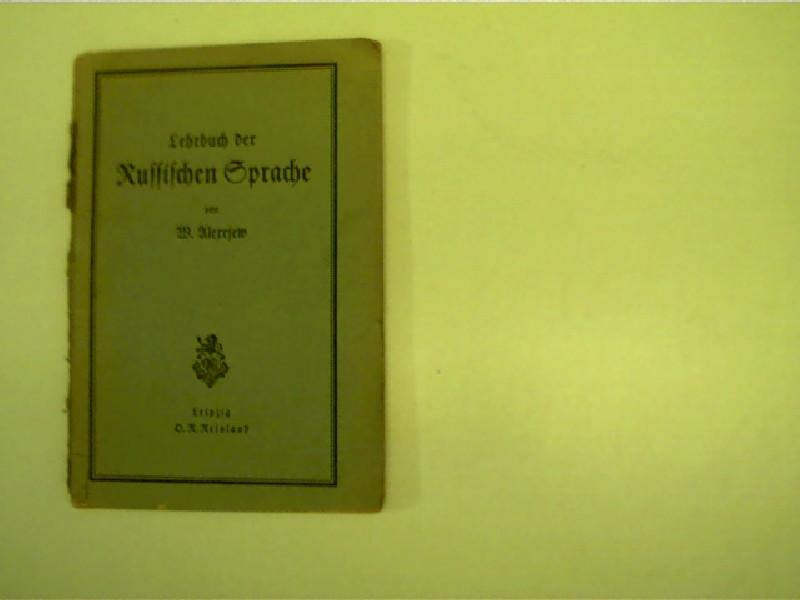 Lehrbuch der Russischen Sprache, alte Originalausgabe = 22. Auflage,
