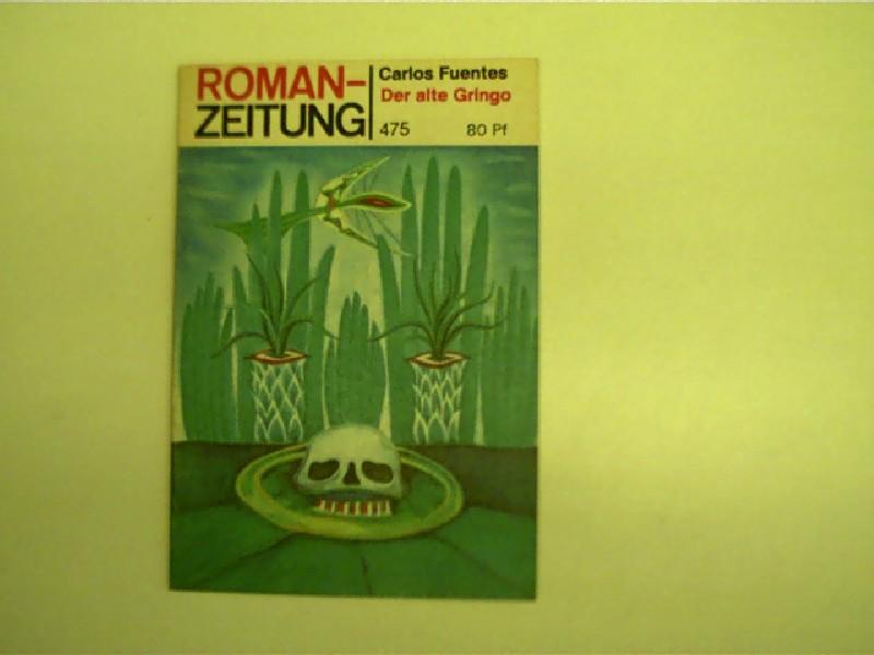 Der alte Gringo - Romanzeitung Nr. 475 - 10/1989, wohl 1. Ausgabe,