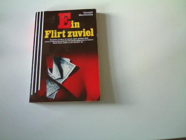 Ein Flirt zuviel, 2. Auflage,
