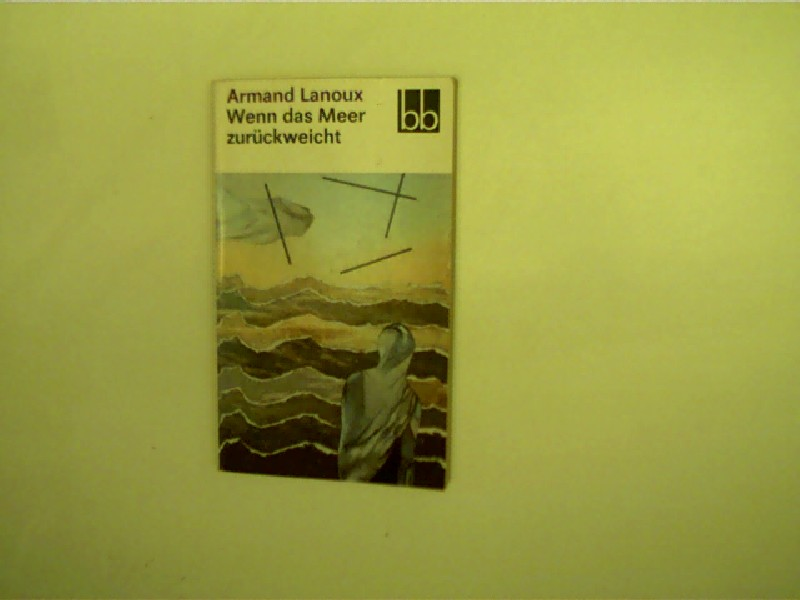 Wenn das Meer zurückweicht, Kleinoktav, Broschur, gutes Exemplar, 1. Auflage,