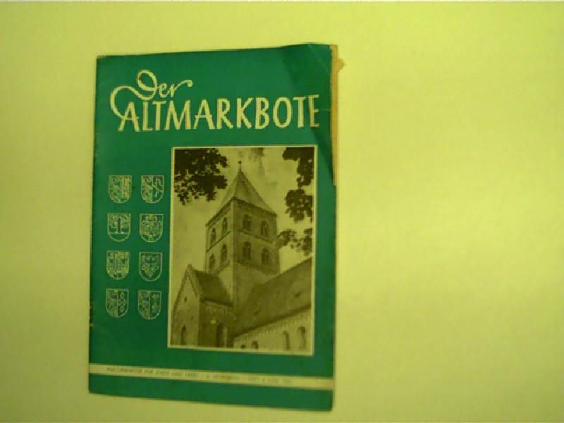 Salchow, Werner u. a.: Der Altmarkbote 1961, Juni, Heft 6, Kulturblätter für Stadt und Land, 1. Aufl.,