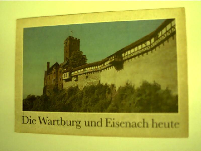 Autorenkollektiv: Die Wartburg und Eisenach heute, Mappe mit 18 farbigen Einzelabbildungen, gutes Exemplar, 1. Auflage,