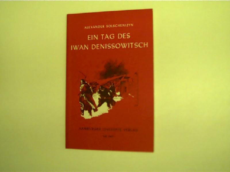 Ein Tag des Iwan Denissowitsch, Erzählung, - Solschenizyn, Alexander