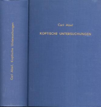 Koptische Untersuchungen. [Reprint] Unveränd. Neudr. d. Ausg. Berlin, Dümmler, 1876.