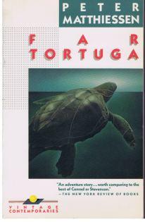 Matthiessen, Peter: Far Tortuga.