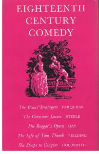 Taylor, W.D.: EIGHTEENTH CENTURY COMEDY. Ed. with an introduction by W.D. Taylor. The world's classics ; 292.